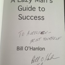 A lazy mans guide to success Bill O Hanlon Aurelien Amacker
