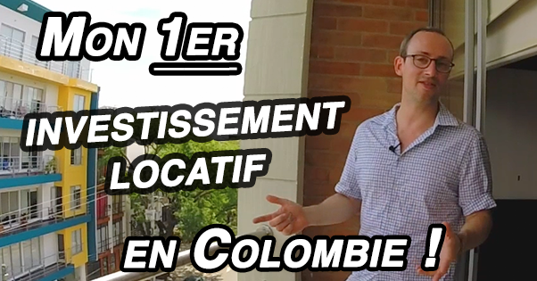 1er investissement locatif colombie