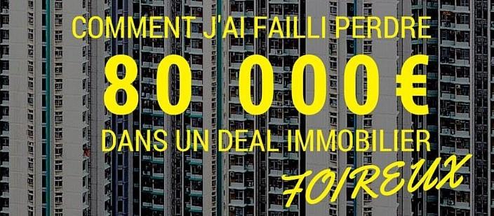 RMIF - Deal immobilier foireux